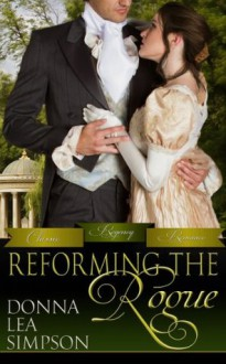 Reforming the Rogue - Donna Lea Simpson