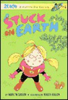 Stuck on Earth: Zenon: Girl of the 21st Century (A Stepping Stone Book(TM)) - Marilyn Sadler