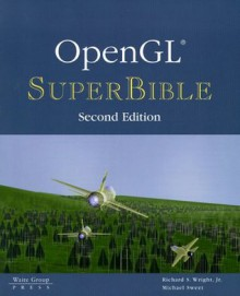 OpenGL SuperBible - Richard S. Wright Jr., Michael Sweet