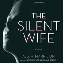 The Silent Wife: A Novel - A.S.A. Harrison, To Be Announced