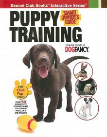 Puppy Training - Dog Fancy Magazine