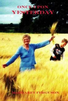 Once Upon Yesterday - Margaret Ferguson