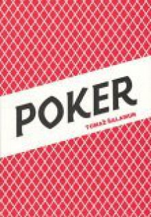 Poker - Toma? ?alamun, Toma? ?alamun, Joshua Beckman