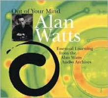 Out of Your Mind - Alan Wilson Watts