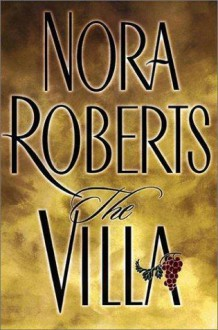 The Villa - Nora Roberts