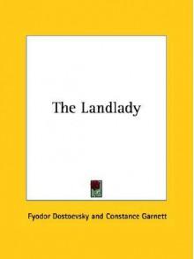 The Landlady - Fyodor Dostoyevsky,Constance Garnett