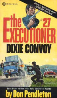 Dixie Convoy - Don Pendleton
