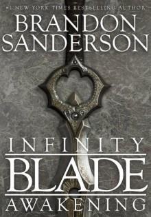 Infinity Blade: Awakening - Brandon Sanderson
