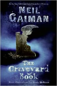 The Graveyard Book - Dave Mckean (Illustrator),Neil Gaiman