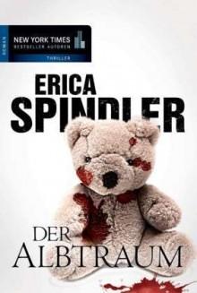 Der Albtraum - Erica Spindler,Margret Krätzig