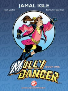 Molly Danger: Book One: Mighty - Jamal Igle