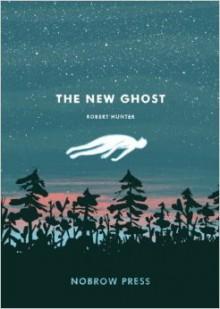 The New Ghost - Robert Hunter