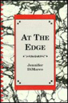 At the Edge - Jennifer Dimarco
