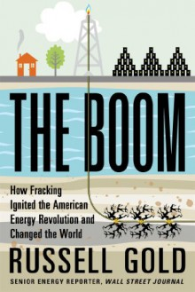 Frackistan: The Promise and Peril of America's Energy Revolution - Russell Gold