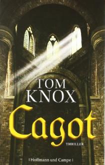 Cagot - Tom Knox, Sepp Leeb