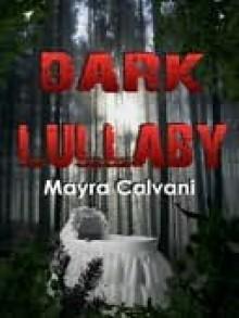 Dark Lullaby - Mayra Calvani