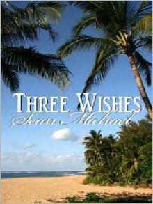 Three Wishes - Sean Michael