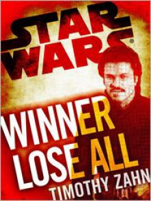 Winner Lose All - Timothy Zahn