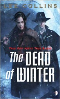 The Dead of Winter (Cora Oglesby #1) - Lee Collins