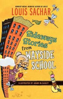 Sideways Stories from Wayside School - Louis Sachar, Adam McCauley