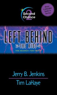 Second Chance: 2 (Left Behind: The Kids) - Jerry B. Jenkins,Tim LaHaye