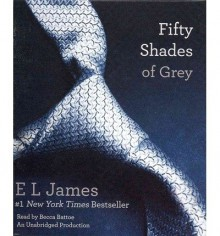 Fifty Shades of Grey (Fifty Shades Trilogy #01) ( FIFTY SHADES OF GREY (FIFTY SHADES TRILOGY #01) ) BY James, E L( Author ) on Jun-05-2012 Compact Disc - E L James