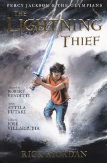 The Lightning Thief (Graphic Novel) - Rick Riordan, Robert Venditti, José Villarrubia, Attila Futaki