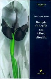 Georgia O'Keeffe and Alfred Stieglitz - Peter Cornell-richter