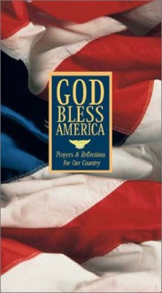 God Bless America: Prayers and Reflections for Our Country - Inspirio, Susan Johnson