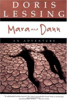 Mara and Dann : An Adventure - Doris Lessing