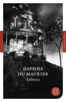 Rebecca - Daphne du Maurier,Karin von Schab