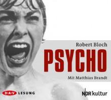 Psycho Komplettlesung - Robert Bloch