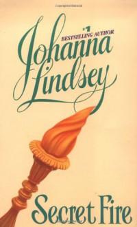 Secret Fire - Johanna Lindsey