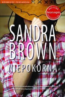 Niepokorna - Sandra Brown