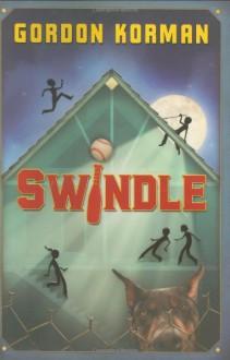 Swindle - Gordon Korman