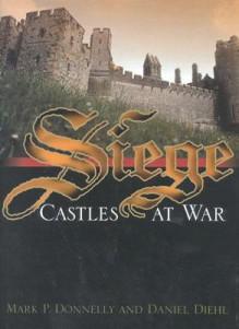 Siege: Castles at War - Daniel Diehl