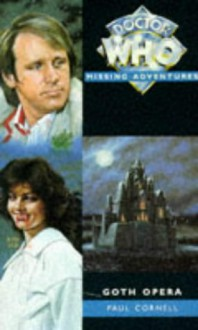Goth Opera (Doctor Who: Missing Adventures) - Paul Cornell