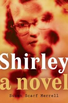 Shirley - Susan Merrell