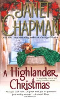 A Highlander Christmas - Janet Chapman