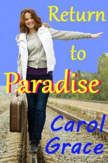 Return to Paradise - Carol Grace
