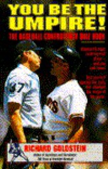 You be the Umpire! - Richard Goldstein