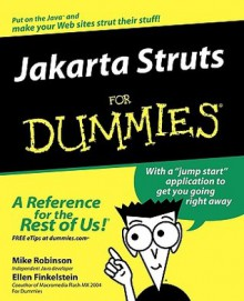 Jakarta Struts for Dummies - Mike Robinson, Ellen Finkelstein