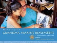 Grandma Maxine Remembers - Ann Morris