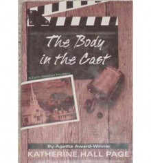 The Body in the Cast - Katherine Hall Page