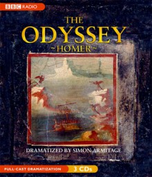 The Odyssey Dramatization - Homer, Simon Armitage