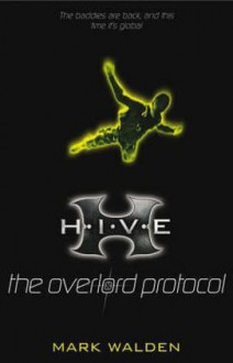 The Overlord Protocol - Mark Walden