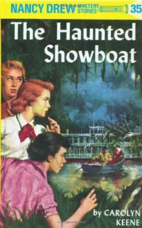 The Haunted Showboat - Carolyn Keene