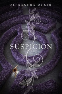 Suspicion - Alexandra Monir