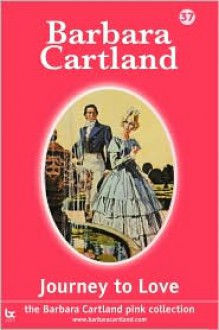 Journey to Love - Barbara Cartland