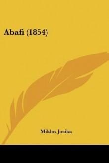 Abafi (1854) - Miklos Josika